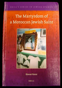 The Martyrdom of a Moroccan Jewish Saint.